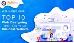 Web Design 2020: Top 10 Web Designing Tips For Your Business Website